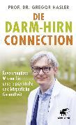 Cover-Bild zu Die Darm-Hirn-Connection (Wissen & Leben) von Hasler, Gregor