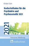 Cover-Bild zu Kodierleitfaden für die Psychiatrie und Psychosomatik 2021 (eBook) von Siam, Kristina