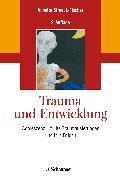 Cover-Bild zu Trauma und Entwicklung von Streeck-Fischer, Annette