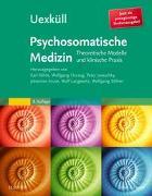 Cover-Bild zu Uexküll, Psychosomatische Medizin von Köhle, Karl (Mithrsg.)