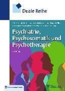 Cover-Bild zu Duale Reihe Psychiatrie, Psychosomatik und Psychotherapie (eBook) von Falkai, Peter (Hrsg.)