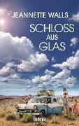 Cover-Bild zu Walls, Jeannette: Schloss aus Glas (Filmausgabe)
