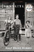 Cover-Bild zu Walls, Jeannette: Half Broke Horses