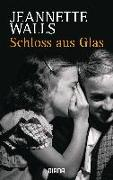 Cover-Bild zu Walls, Jeannette: Schloss aus Glas