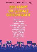 Cover-Bild zu Der Kampf um globale Gerechtigkeit (eBook) von Goeßmann, David (Hrsg.)