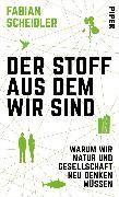 Cover-Bild zu Der Stoff, aus dem wir sind (eBook) von Scheidler, Fabian