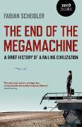 Cover-Bild zu The End of the Megamachine (eBook) von Scheidler, Fabian