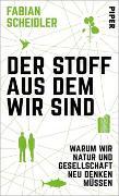Cover-Bild zu Der Stoff, aus dem wir sind von Scheidler, Fabian