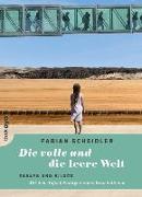 Cover-Bild zu Die volle und die leere Welt von Scheidler, Fabian
