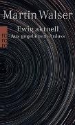 Cover-Bild zu Ewig aktuell von Walser, Martin
