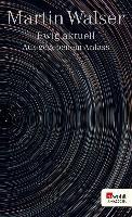Cover-Bild zu Ewig aktuell (eBook) von Walser, Martin