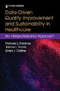 Cover-Bild zu Data-Driven Quality Improvement and Sustainability in Health Care (eBook) von Thomas, Patricia L.
