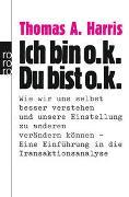 Cover-Bild zu Ich bin o.k. - Du bist o.k von Harris, Thomas A.