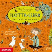 Cover-Bild zu Mein Lotta-Leben 03. Hier steckt der Wurm drin! von Pantermüller, Alice