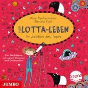Cover-Bild zu Mein Lotta-Leben. Im Zeichen des Tapirs von Pantermüller, Alice