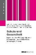 Cover-Bild zu Schule und Gesundheit (eBook) von Richter, Matthias (Hrsg.)