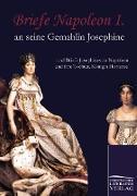 Cover-Bild zu Bonaparte, Napoleon: Briefe Napoleon I. an seine Gemahlin Josephine