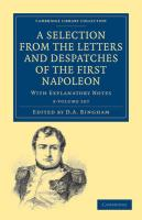 Cover-Bild zu Bonaparte, Napoleon: A Selection from the Letters and Despatches of the First Napoleon 3 Volume Set: With Explanatory Notes