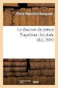 Cover-Bild zu Bonaparte, Pierre Napoléon: Le Discours Du Prince Napoléon: Boutade