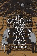 Cover-Bild zu Legrand, Claire: The Cavendish Home for Boys and Girls