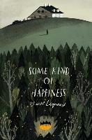 Cover-Bild zu Legrand, Claire: Some Kind of Happiness