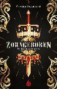 Cover-Bild zu Legrand, Claire: Zorngeboren - Die Empirium-Trilogie (Bd. 1) (eBook)