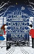 Cover-Bild zu Legrand, Claire: Das Haus der verschwundenen Kinder (eBook)