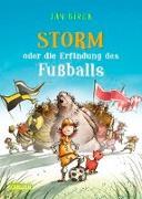 Cover-Bild zu Storm oder die Erfindung des Fußballs von Birck, Jan