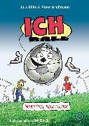 Cover-Bild zu Ich. Ball (eBook) von Großmann, Peter