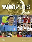 Cover-Bild zu Kühne-Hellmessen, Ulrich: WM 2018 - Schweiz (eBook)