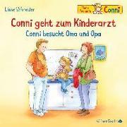 Cover-Bild zu Conni geht zum Kinderarzt / Conni besucht Oma und Opa von Schneider, Liane