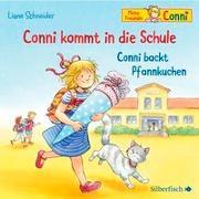 Cover-Bild zu Conni kommt in die Schule / Conni backt Pfannkuchen (Meine Freundin Conni - ab 3 ) von Schneider, Liane