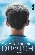 Cover-Bild zu Du und Ich (eBook) von Ammaniti, Niccolò