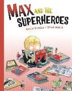 Cover-Bild zu Max and the Superheroes von Bonilla, Rocio