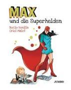 Cover-Bild zu Max und die Superhelden von Bonilla, Rocio
