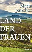 Cover-Bild zu Land der Frauen (eBook) von Sánchez, María