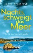 Cover-Bild zu Nachts schweigt das Meer (eBook) von Penrose, Kate