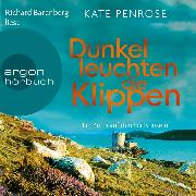 Cover-Bild zu Dunkel leuchten die Klippen - Ein Krimi auf den Scilly-Inseln, (Ungekürzte Lesung) (Audio Download) von Penrose, Kate