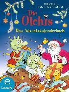 Cover-Bild zu Die Olchis. Das Adventskalenderbuch (eBook) von Iland-Olschewski, Barbara