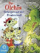 Cover-Bild zu Die Olchis. Gefangen auf der Pirateninsel (eBook) von Dietl, Erhard