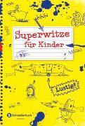 Cover-Bild zu Superwitze für Kinder von Dietl, Erhard (Illustr.)