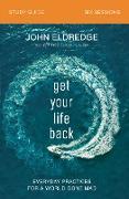 Cover-Bild zu Get Your Life Back Study Guide (eBook) von Eldredge, John