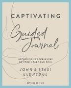 Cover-Bild zu Captivating Guided Journal Revised Edition (eBook) von Eldredge, John
