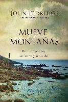 Cover-Bild zu Mueve montanas (eBook) von Eldredge, John
