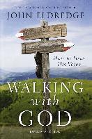 Cover-Bild zu Walking with God (eBook) von Eldredge, John