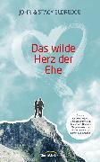 Cover-Bild zu Das wilde Herz der Ehe (eBook) von Eldredge, John
