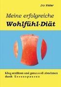 Cover-Bild zu Meine erfolgreiche Wohlfühl-Diät von Weber, Ino