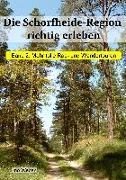 Cover-Bild zu Die Schorfheide-Region richtig erleben, Band 2 von Weber, Ino