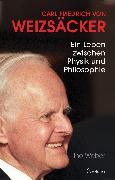 Cover-Bild zu Carl Friedrich von Weizsäcker (eBook) von Weber, Ino