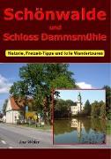 Cover-Bild zu Schönwalde und Schloss Dammsmühle von Weber, Ino